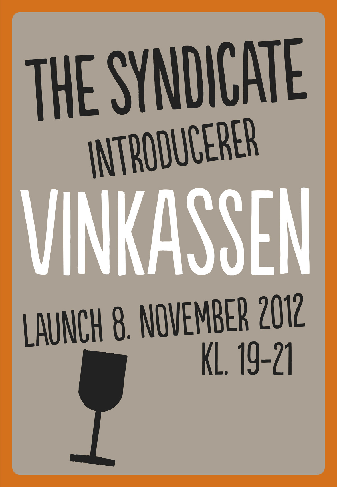 The Syndicate Poster  ©lowereast.dk
