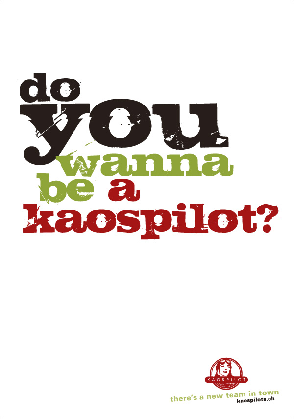KaosPilots Switzerland poster ©lowereast.dk