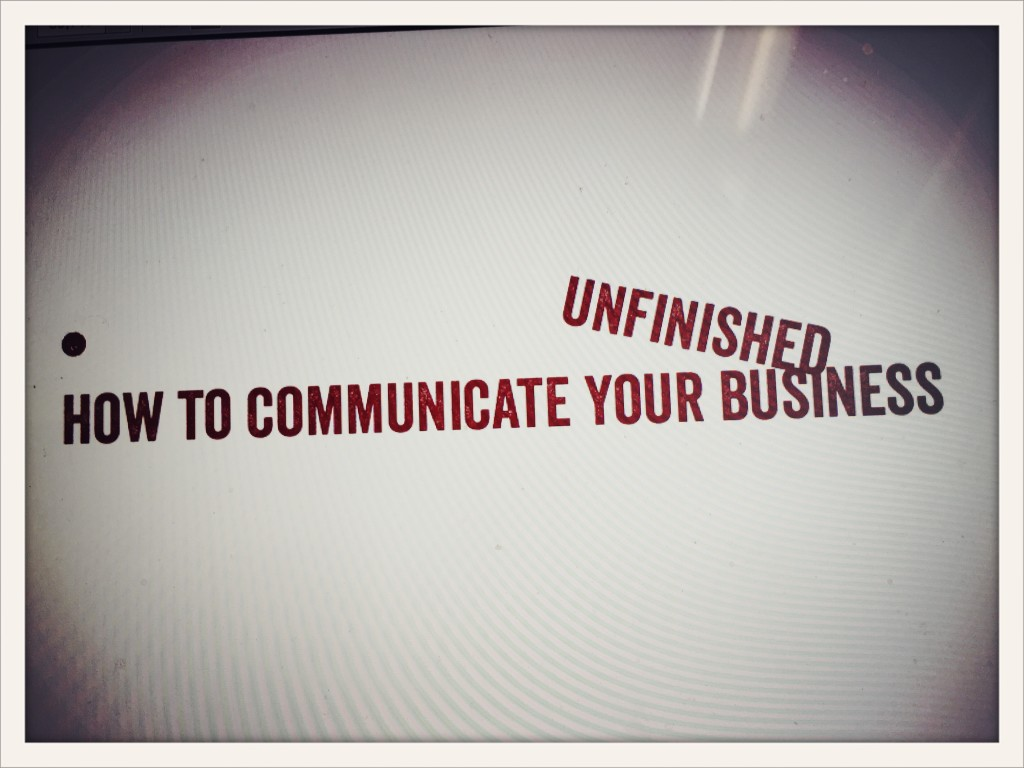 how to communicate unfinished business © lower east